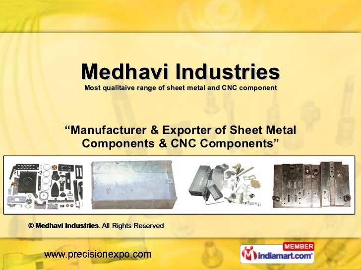 """Medhavi Industries Most qualitaive range of sheet metal and CNC component """" Manufacturer & Exporter of Sheet Metal Compone..."""