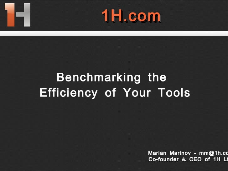 Benchmarking the Efficiency of Your Tools