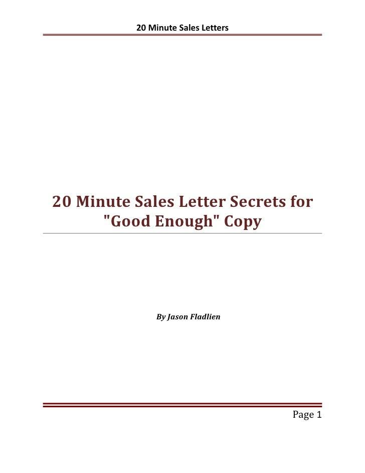 """20 Minute Sales Letters20 Minute Sales Letter Secrets for      """"Good Enough"""" Copy              By Jason Fladlien          ..."""