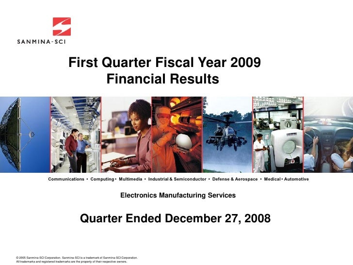 Sanmina-SCI Corporation's Fiscal 2009 First Quarter Earnings
