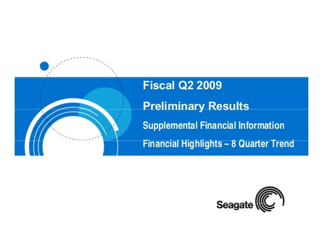Fiscal Q2 2009 Preliminary ResultsPreliminary Results Supplemental Financial Information Fi i l Hi hli ht 8 Q t T dFinanci...