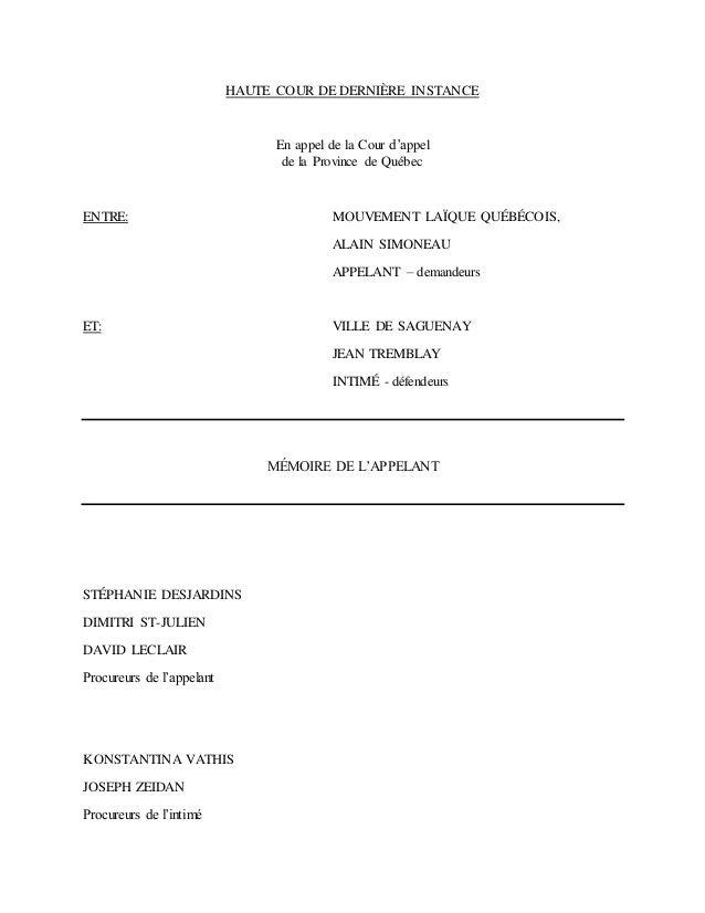 HAUTE COUR DE DERNIÈRE INSTANCE En appel de la Cour d'appel de la Province de Québec ENTRE: MOUVEMENT LAÏQUE QUÉBÉCOIS, AL...