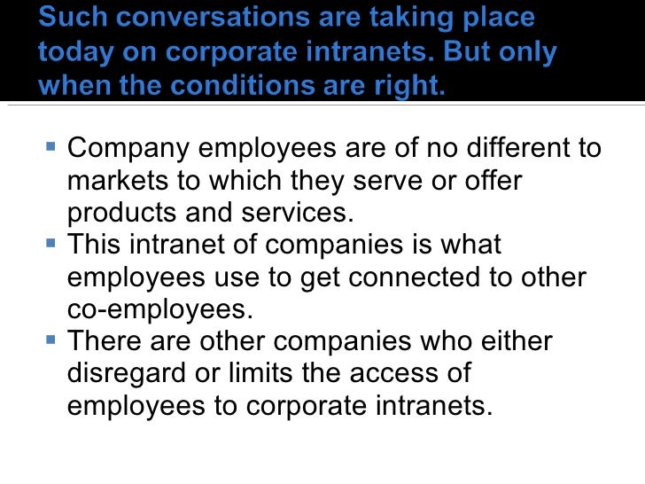 <ul><li>Company employees are of no different to markets to which they serve or offer products and services.  </li></ul><u...