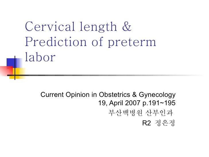Cervical length & Prediction of preterm labor  Cervical length & Prediction of preterm labor