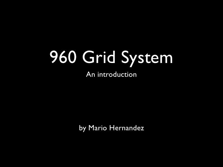 An introduction to the 960 grid system