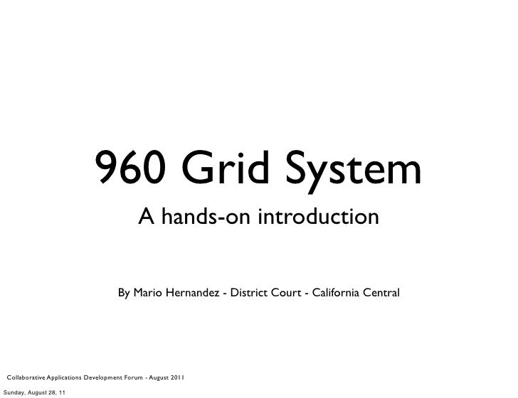 960 Grid System -  A hands-on introduction