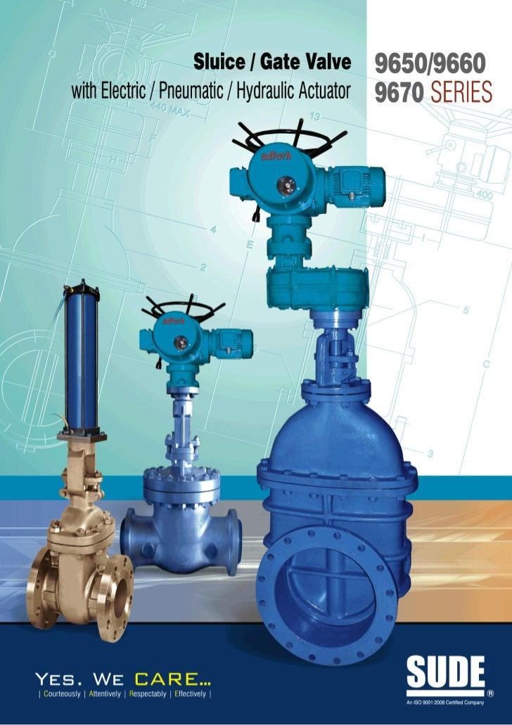 9600 9670 9650 sluice gate valve with elec pneu hydraulic ac