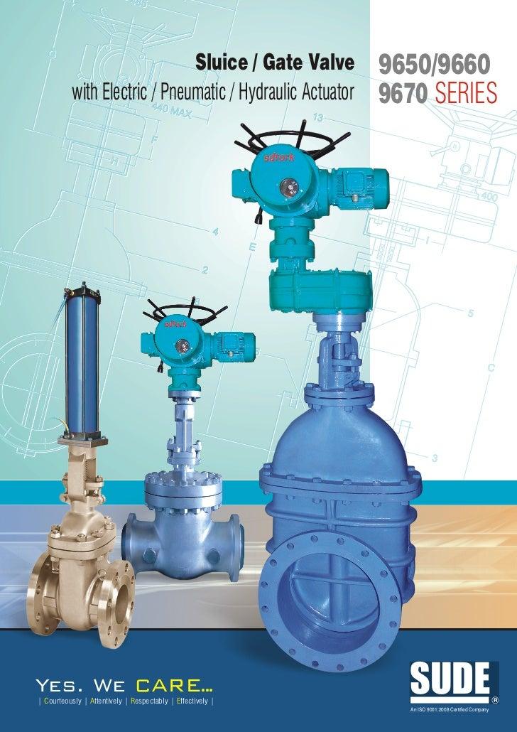 9600 9670 9650 sluice gate valve with elec pneu hydraulic actuator
