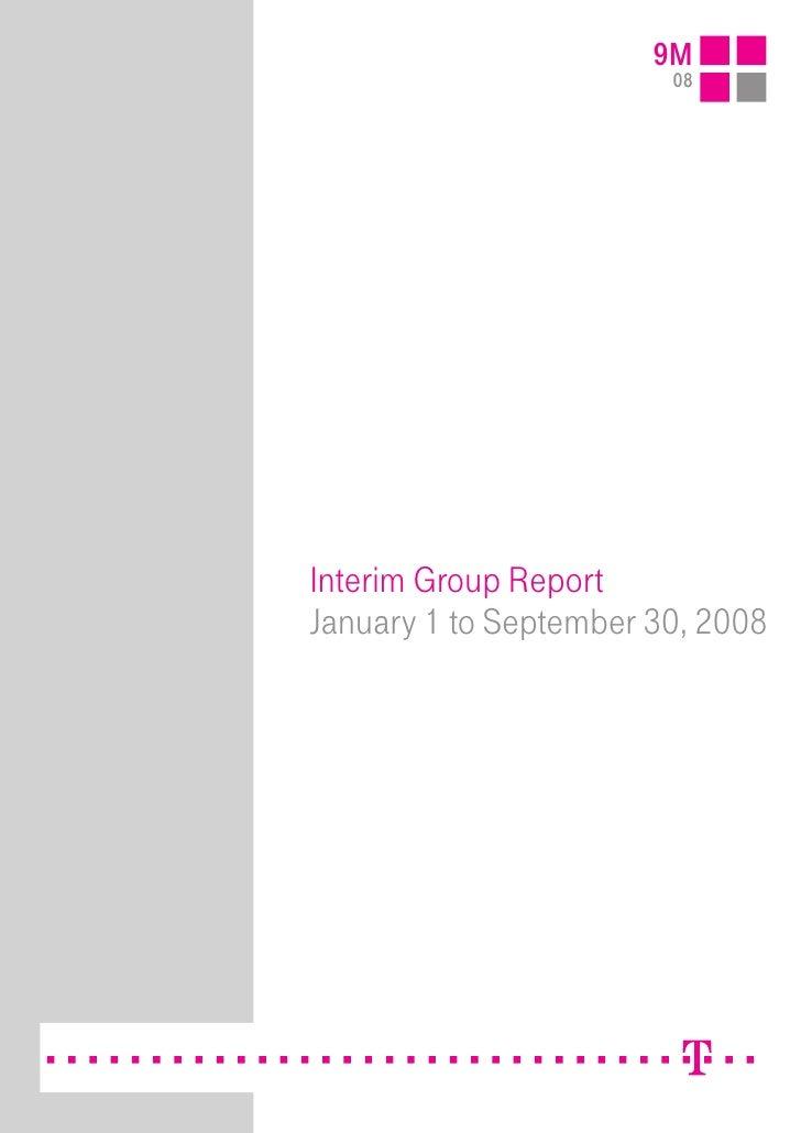 9M                         08     Interim Group Report January 1 to September 30, 2008