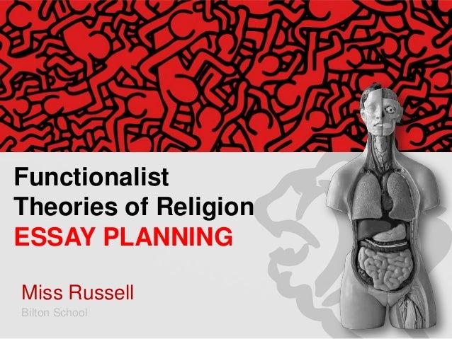 Miss Russell Bilton School Functionalist Theories of Religion ESSAY PLANNING