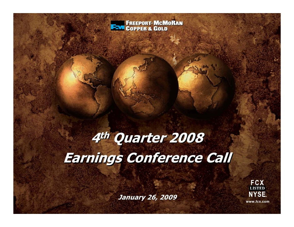 4th Quarter 2008 Earnings Conference Call         January 26, 2009    www.fcx.com