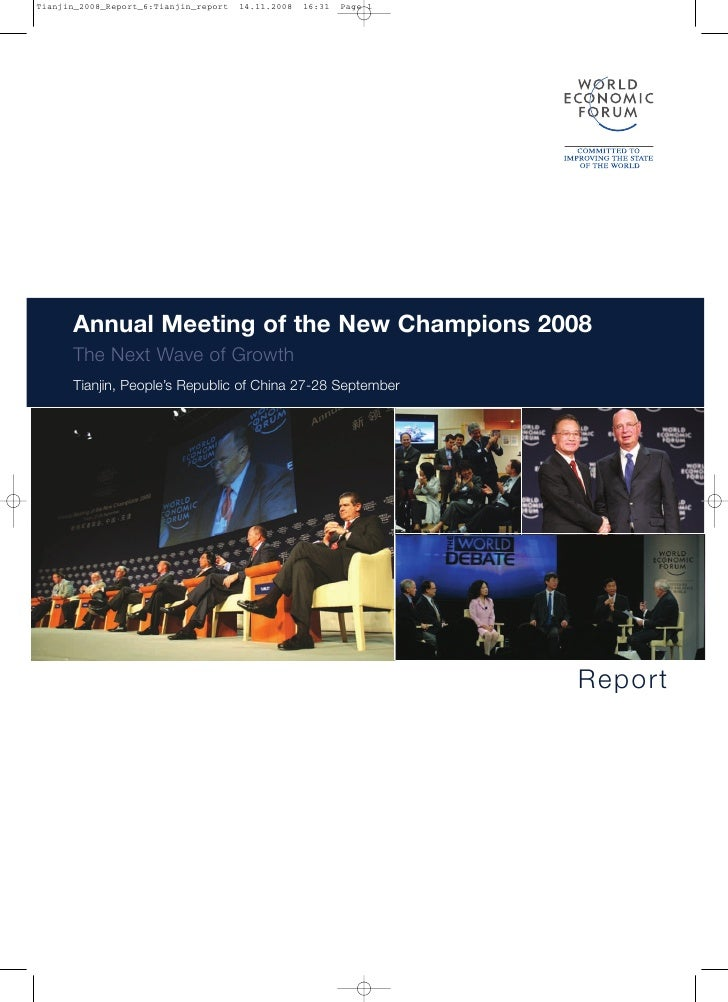 Annual Meeting of the New Champions 2008 The Next Wave of Growth Tianjin, People's Republic of China 27-28 September      ...