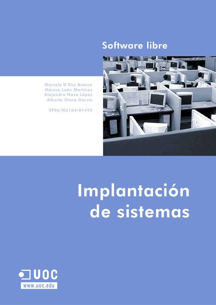 Software libre          Marcelo D'Elia Branco        Mónica León Martínez        Alejandro Novo López         Alberto Oter...