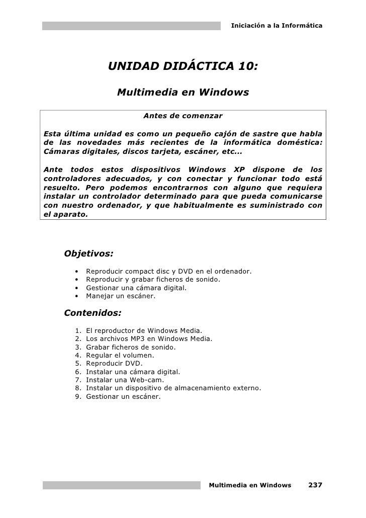 Iniciación a la Informática                  UNIDAD DIDÁCTICA 10:                    Multimedia en Windows                ...