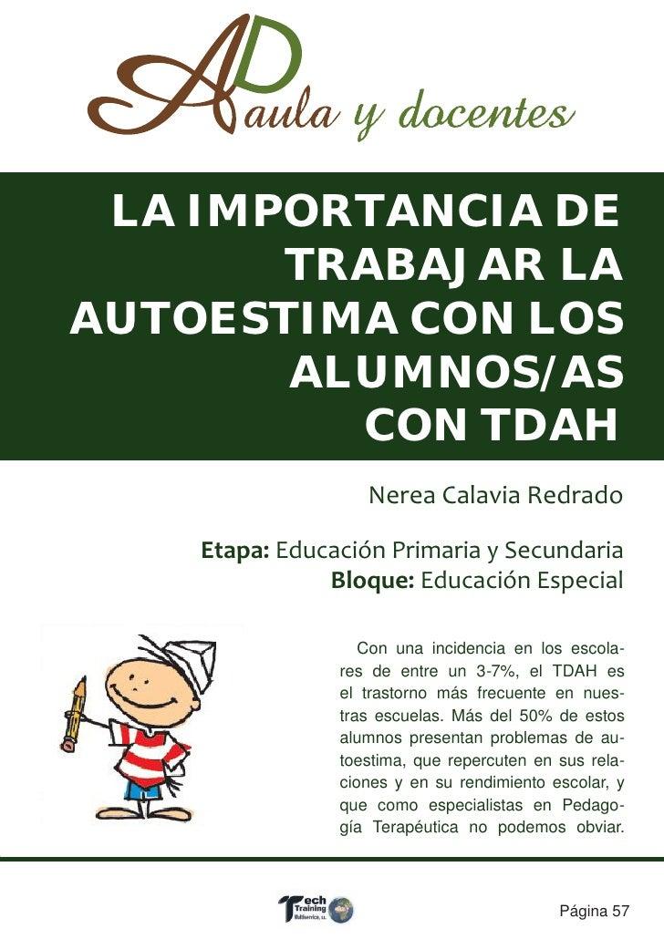 LA IMPORTANCIA DE       TRABAJAR LAAUTOESTIMA CON LOS       ALUMNOS/AS         CON TDAH                   Nerea Calavia Re...