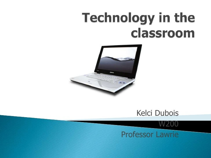 Kelci Dubois            W200 Professor Lawrie