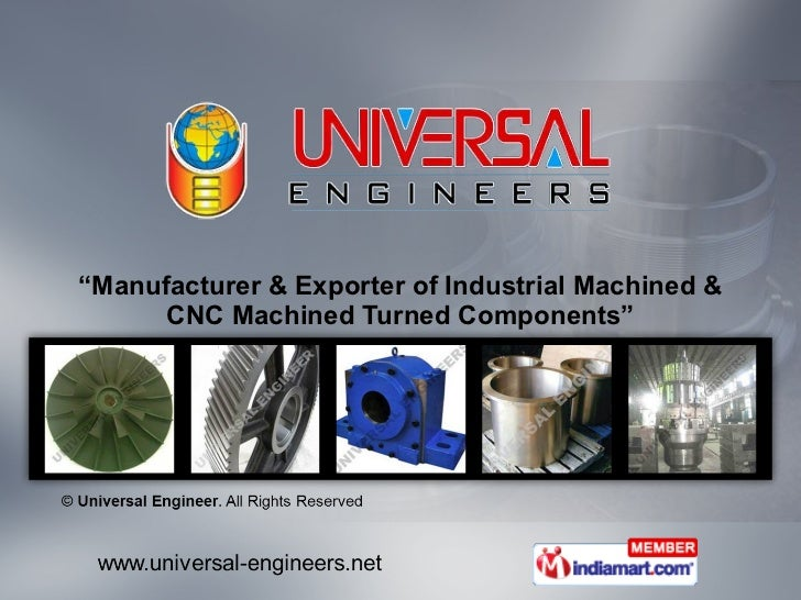 """"""" Manufacturer & Exporter of Industrial Machined & CNC Machined Turned Components"""""""