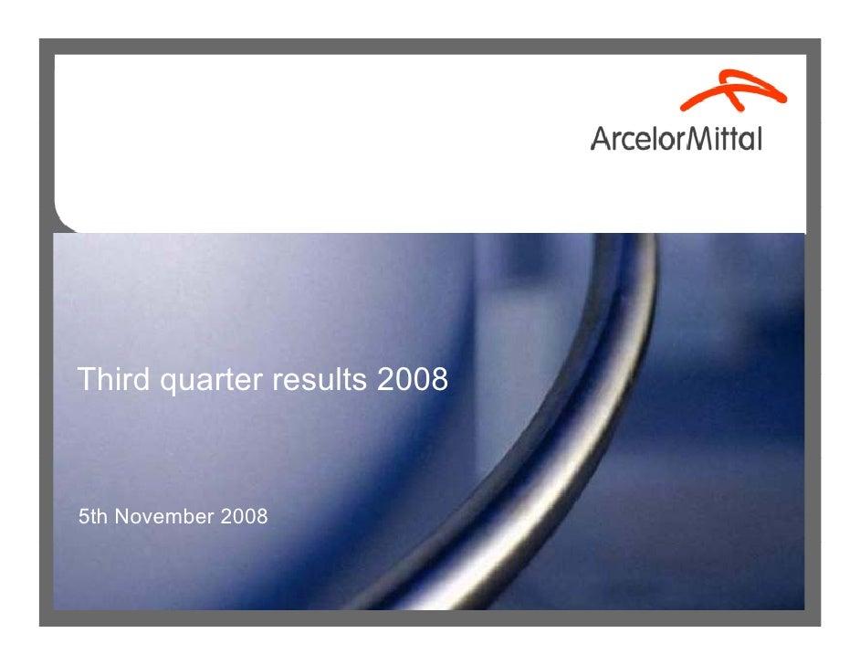 Third quarter results 2008    5th November 2008