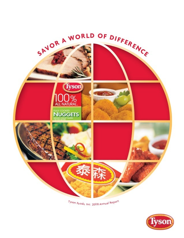 SAVOR A WORLD OF DIFFERENCE Tyson Foods, Inc. 2008 Annual Report