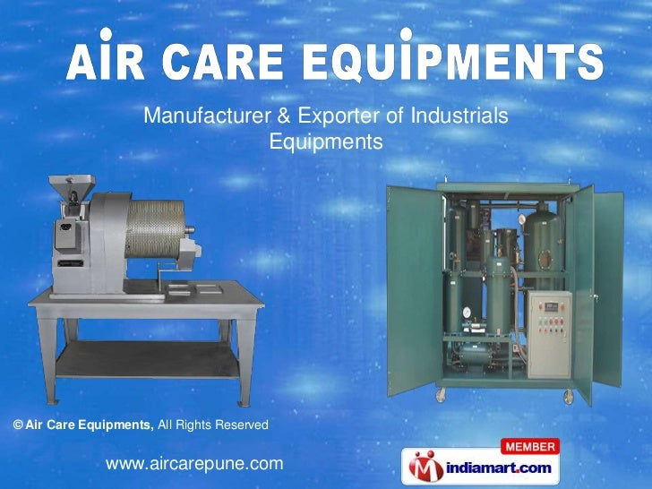Manufacturer & Exporter of Industrials                                 Equipments© Air Care Equipments, All Rights Reserve...