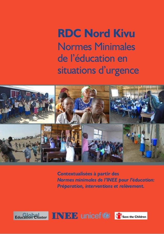 Contextualisées à partir des Normes minimales de l'INEE pour l'éducation: Préparation, interventions et relèvement. RDC No...