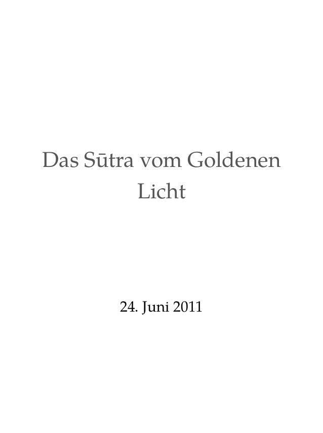 Das Sūtra vom Goldenen Licht  24. Juni 2011