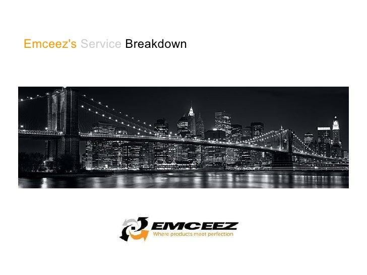 Emceez's  Service  Breakdown