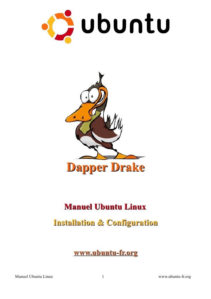 Dapper Drake                        Manuel Ubuntu Linux                      Installation & Configuration                 ...