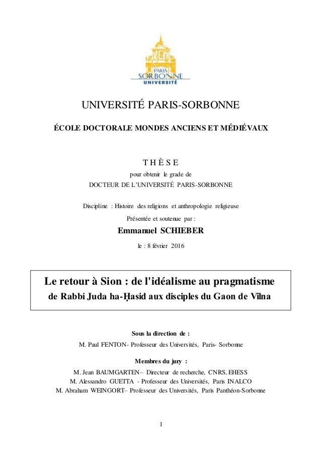 1 UNIVERSITÉ PARIS-SORBONNE ÉCOLE DOCTORALE MONDES ANCIENS ET MÉDIÉVAUX T H È S E pour obtenir le grade de DOCTEUR DE L'UN...