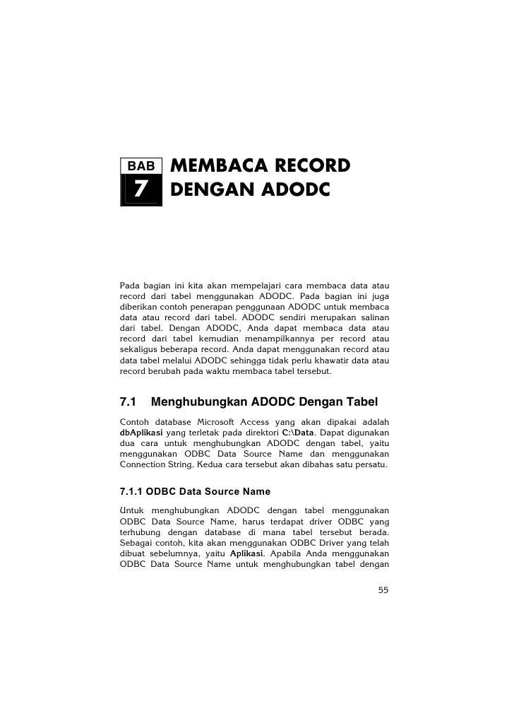 BAB        MEMBACA RECORD   7        DENGAN ADODCPada bagian ini kita akan mempelajari cara membaca data ataurecord dari t...