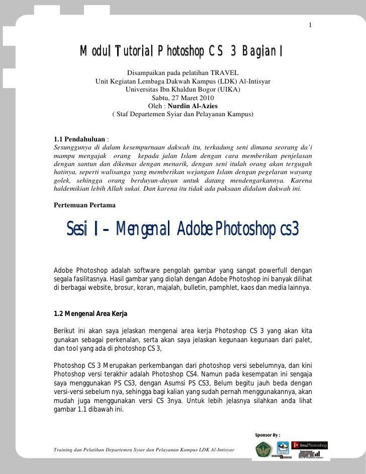 1           Modul Tutorial Photoshop CS 3 Bagian I                            Disampaikan pada pelatihan TRAVEL           ...