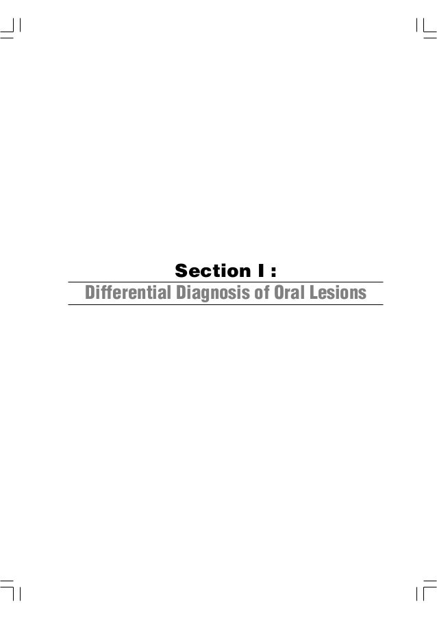 Section I : Differential Diagnosis of Oral Lesions  1