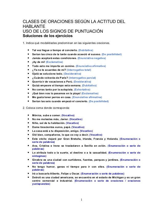 CLASES DE ORACIONES SEGÚN LA ACTITUD DELHABLANTEUSO DE LOS SIGNOS DE PUNTUACIÓNSoluciones de los ejercicios1. Indica qué m...