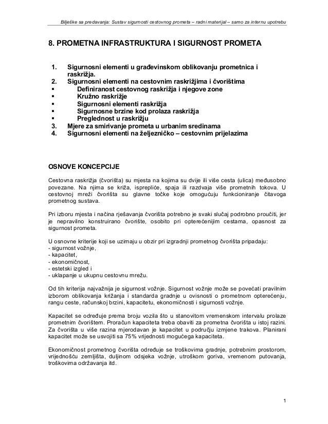 Bilješke sa predavanja: Sustav sigurnosti cestovnog prometa – radni materijal – samo za internu upotrebu  8. PROMETNA INFR...