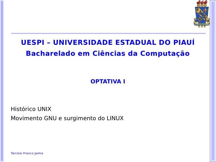 UESPI – UNIVERSIDADE ESTADUAL DO PIAUÍ         Bacharelado em Ciências da Computação                        OPTATIVA IHist...