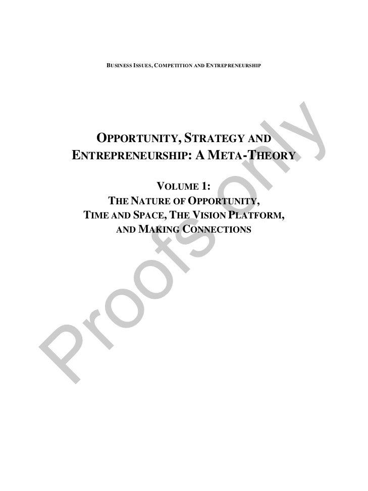 Opportunity, Strategy, & Entrepreneurship: A Meta Theory Vol. 1