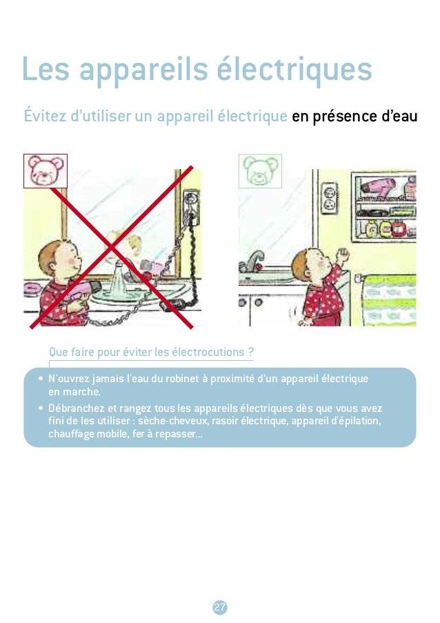 Prot gez votre enfant des accidents domestiques - Appareil pour filtrer l eau du robinet ...