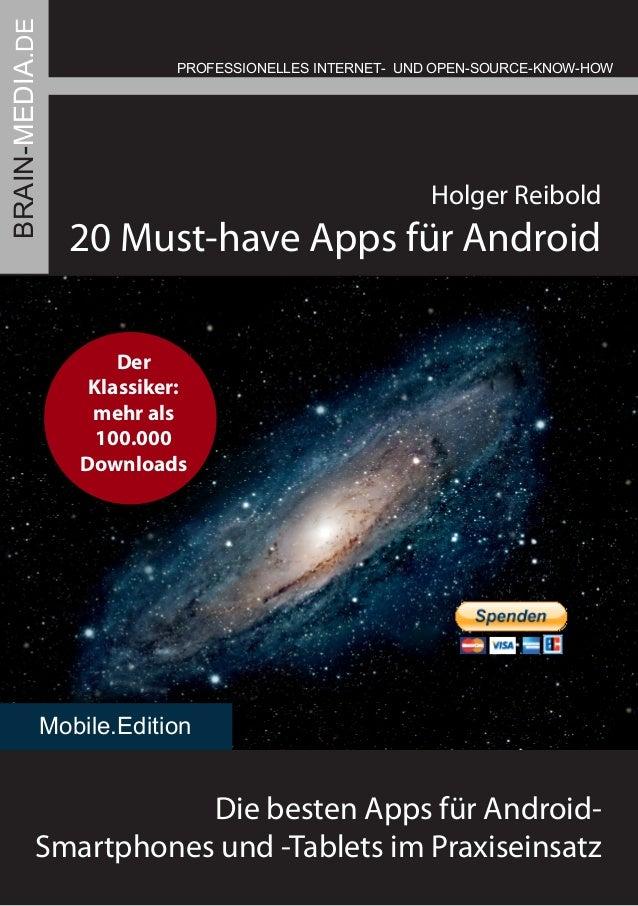 20 Must-have Apps für Android PROFESSIONELLES INTERNET- UND OPEN-SOURCE-KNOW-HOW Holger Reibold Die besten Apps für Androi...