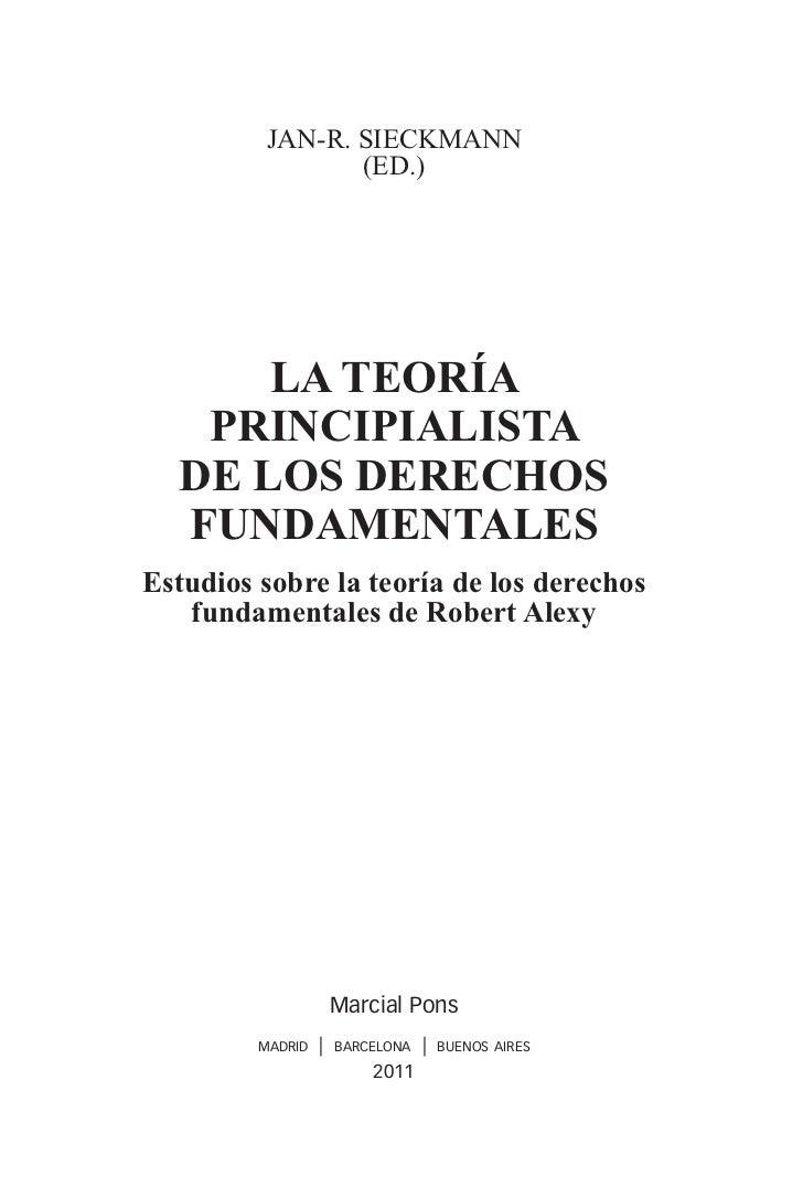 La teoría principialista de los Derechos Fundamentales - Jan-r. Sieckmann - ISBN 9788497688352