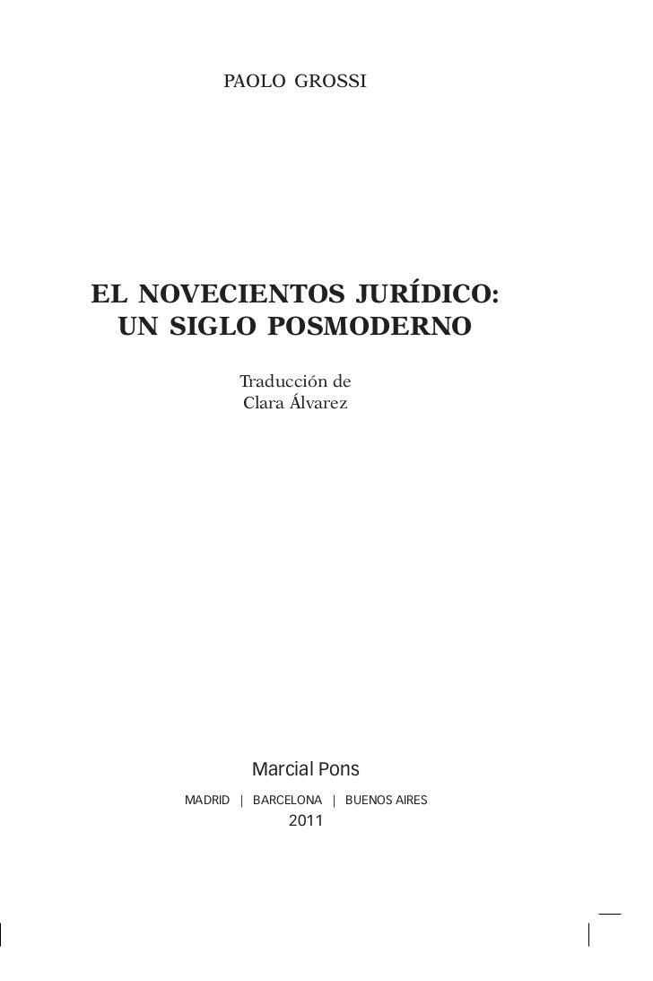 El Novecientos Jurídico: Un Siglo Posmoderno, Paolo Grossi, ISBN 9788497689113
