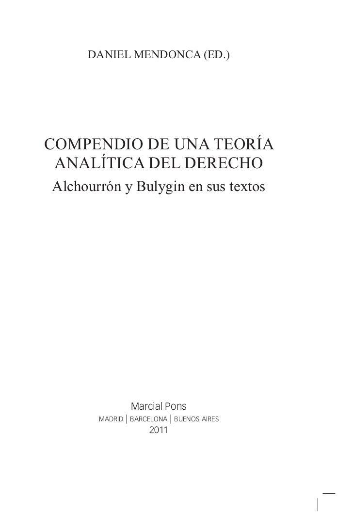 daniel mendonca (Ed.)compendio de una teoría analítica del derechoAlchourrón y Bulygin en sus textos               Marcial...