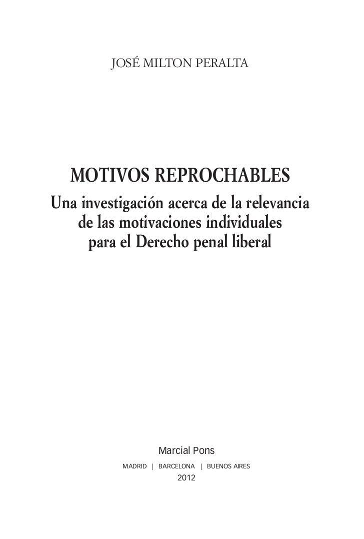 José Milton Peralta                       MOTIVOS REPROCHABLES                Una investigación acerca de la relevancia   ...