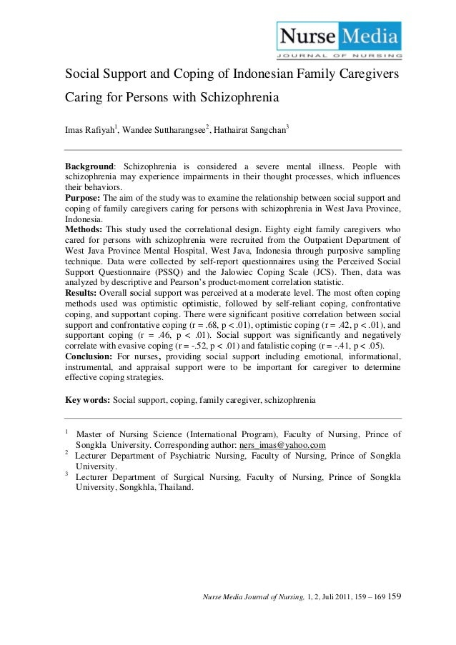 Social Support and Coping of Indonesian Family CaregiversCaring for Persons with SchizophreniaImas Rafiyah1, Wandee Suttha...