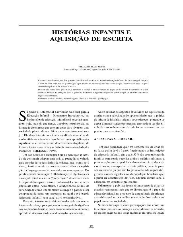 SÃO PAULO EM PERSPECTIVA, 14(1) 2000                               HISTÓRIAS INFANTIS E                               AQUI...