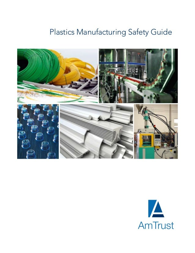 Plastics Manufacturing Safety Guide®