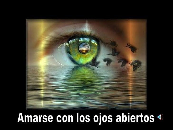 Amarse con los ojos abiertos