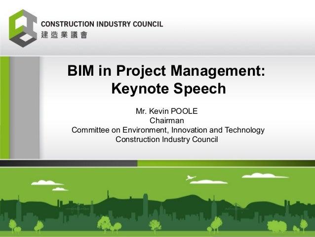 BIM in Project Management: Keynote Speech by Mr. Kevin POOLE