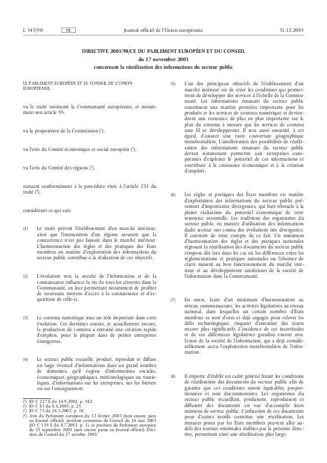 DIRECTIVE 2003/98/CE DU PARLEMENT EUROPÉEN ET DU CONSEIL du 17 novembre 2003 concernant la réutilisation des informations ...