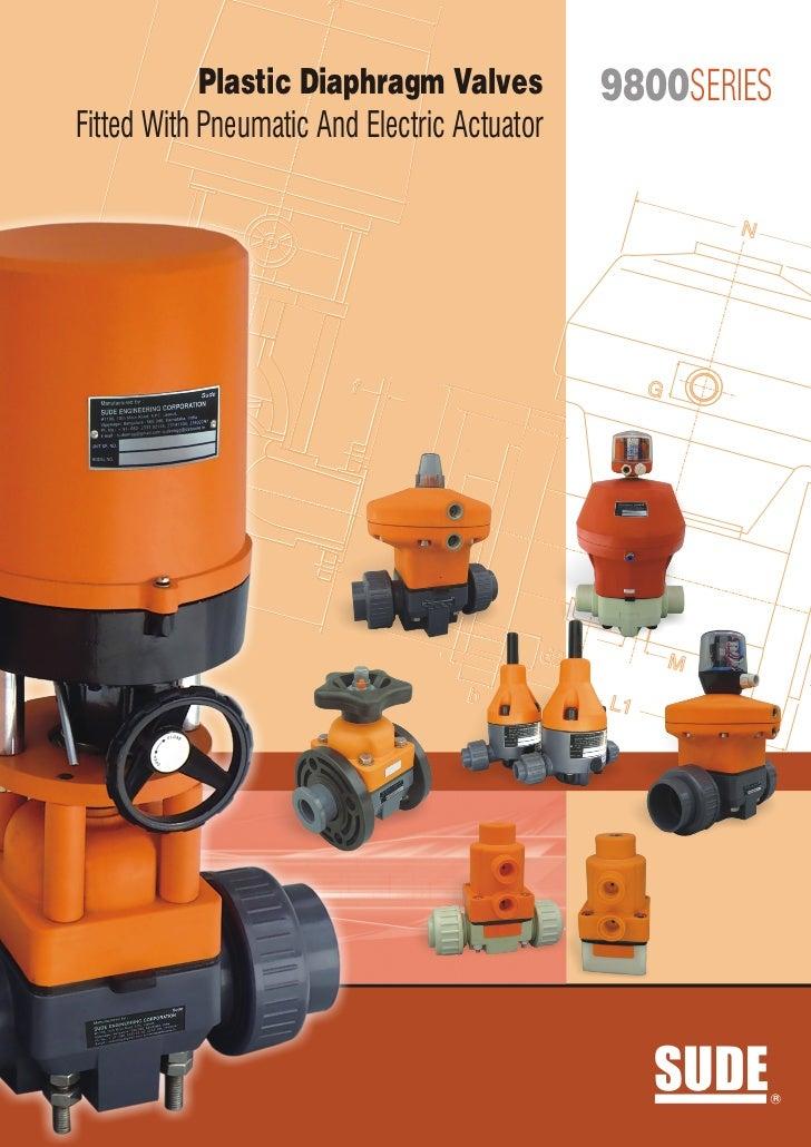 9800 plastic diaphragm valves with pneu and elect actuator