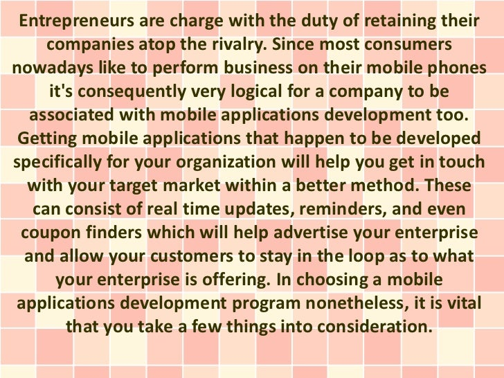 Entrepreneurs are charge with the duty of retaining their     companies atop the rivalry. Since most consumersnowadays lik...